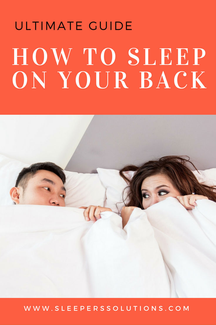 How to Sleep on Your Back